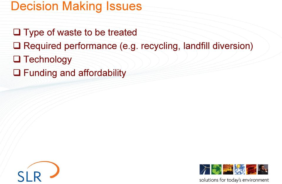 (e.g. recycling, landfill diversion)