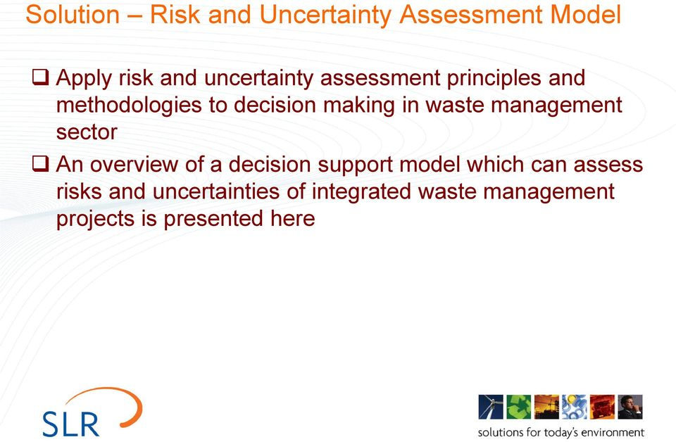 management sector An overview of a decision support model which can assess