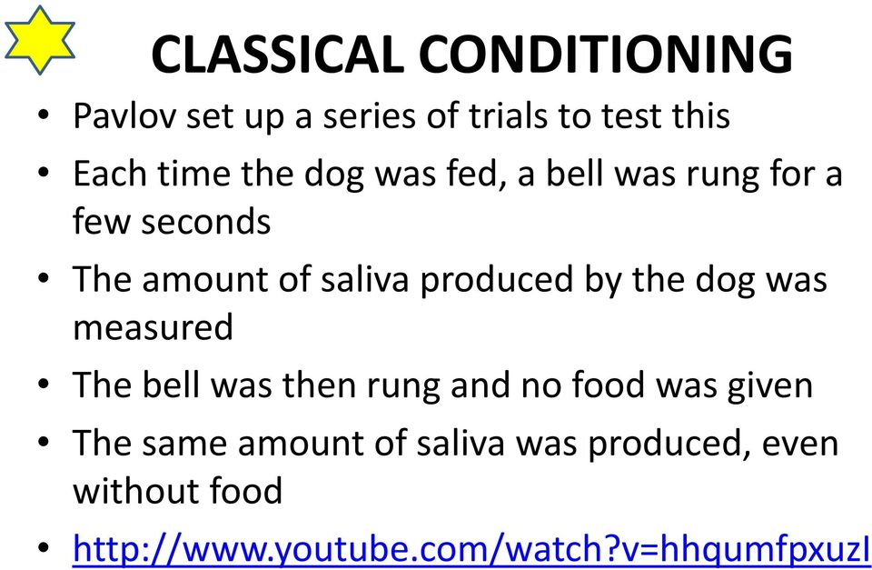 the dog was measured The bell was then rung and no food was given The same amount