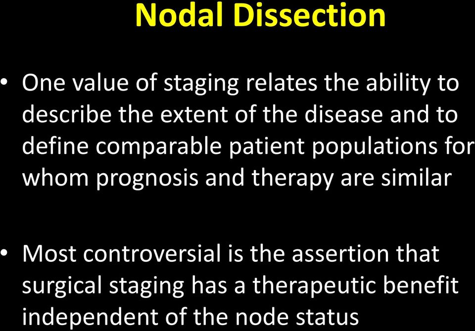 whom prognosis and therapy are similar Most controversial is the assertion