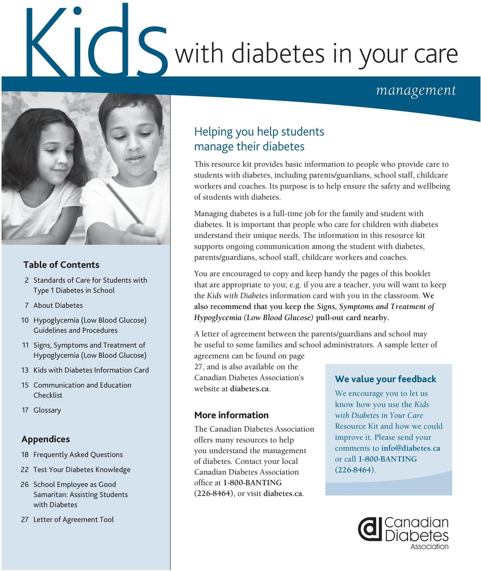 Table of Contents 2 Standards of Care for Students with Type 1 Diabetes in School 7 About Diabetes 10 Hypoglycemia (Low Blood Glucose) Guidelines and Procedures 11 Signs, Symptoms and Treatment of
