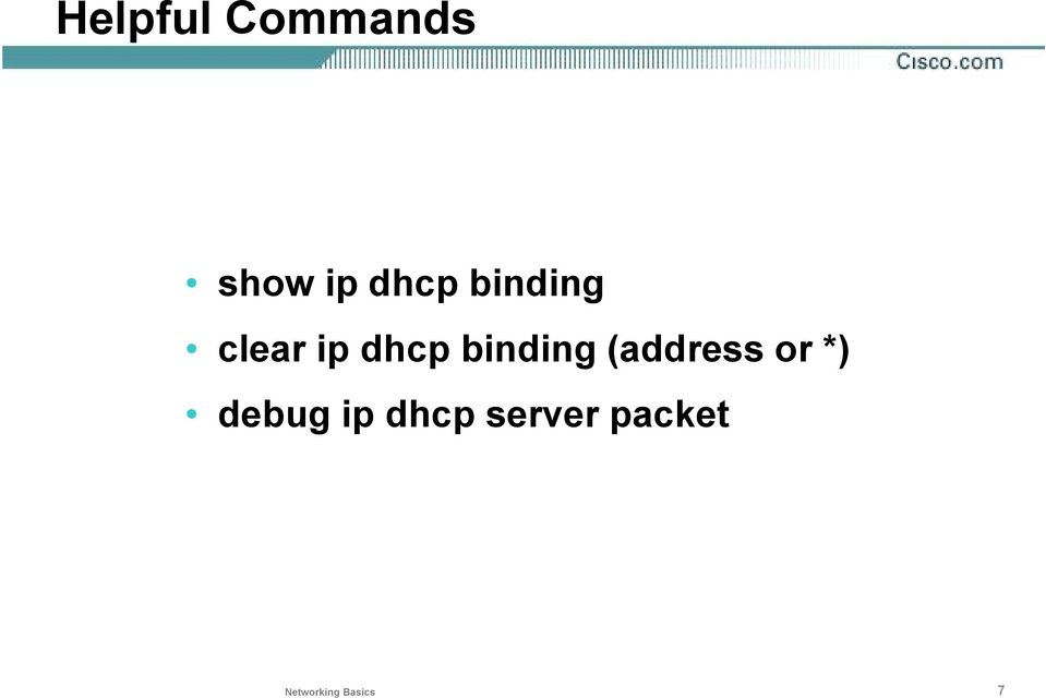 (address or *) debug ip dhcp