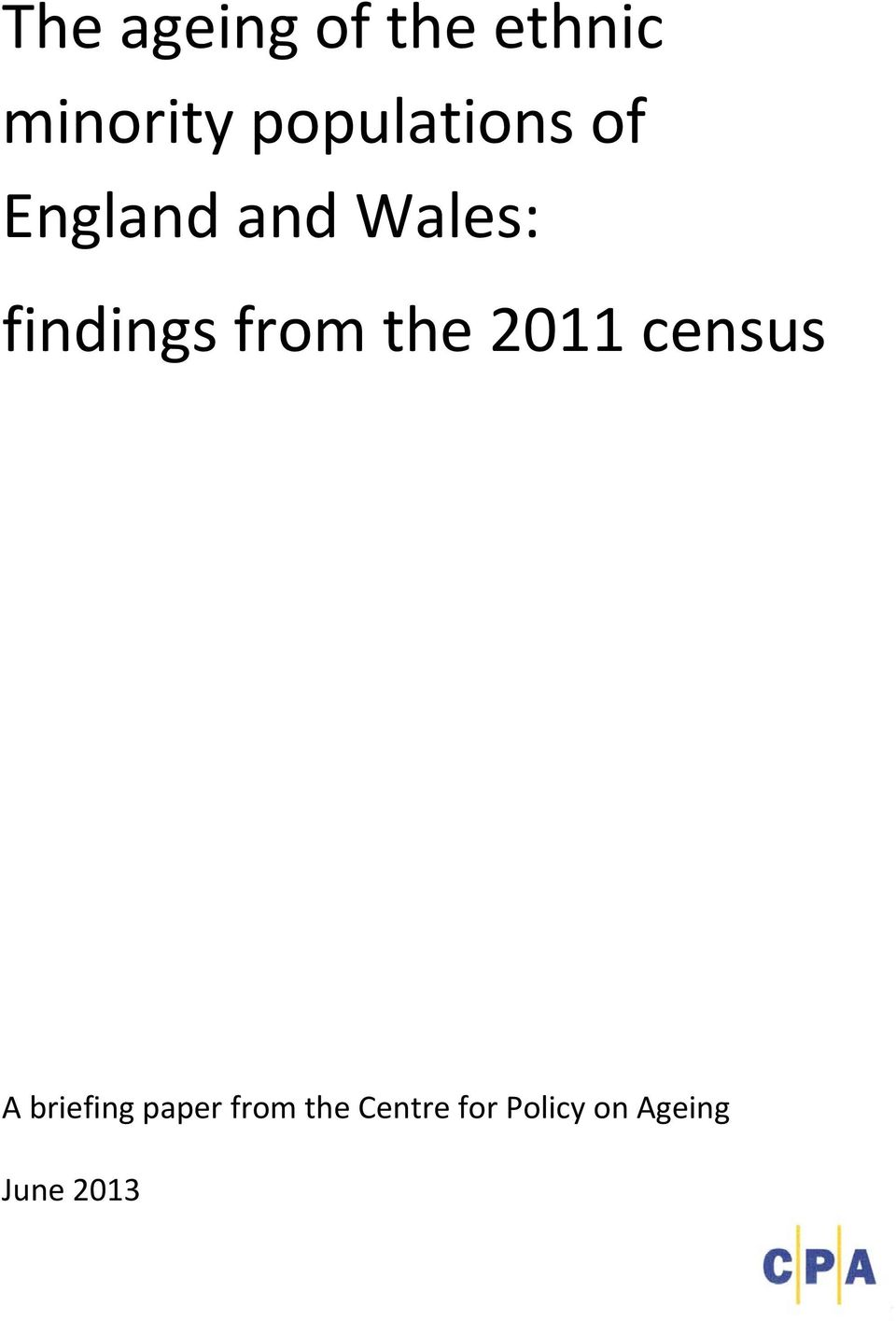 findings from the 2011 census A briefing