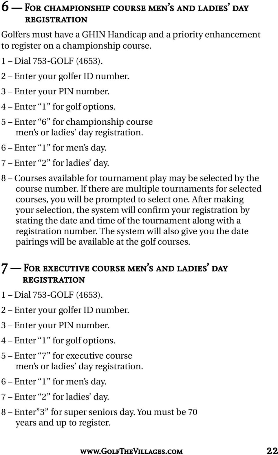 If there are multiple tournaments for selected courses, you will be prompted to select one.