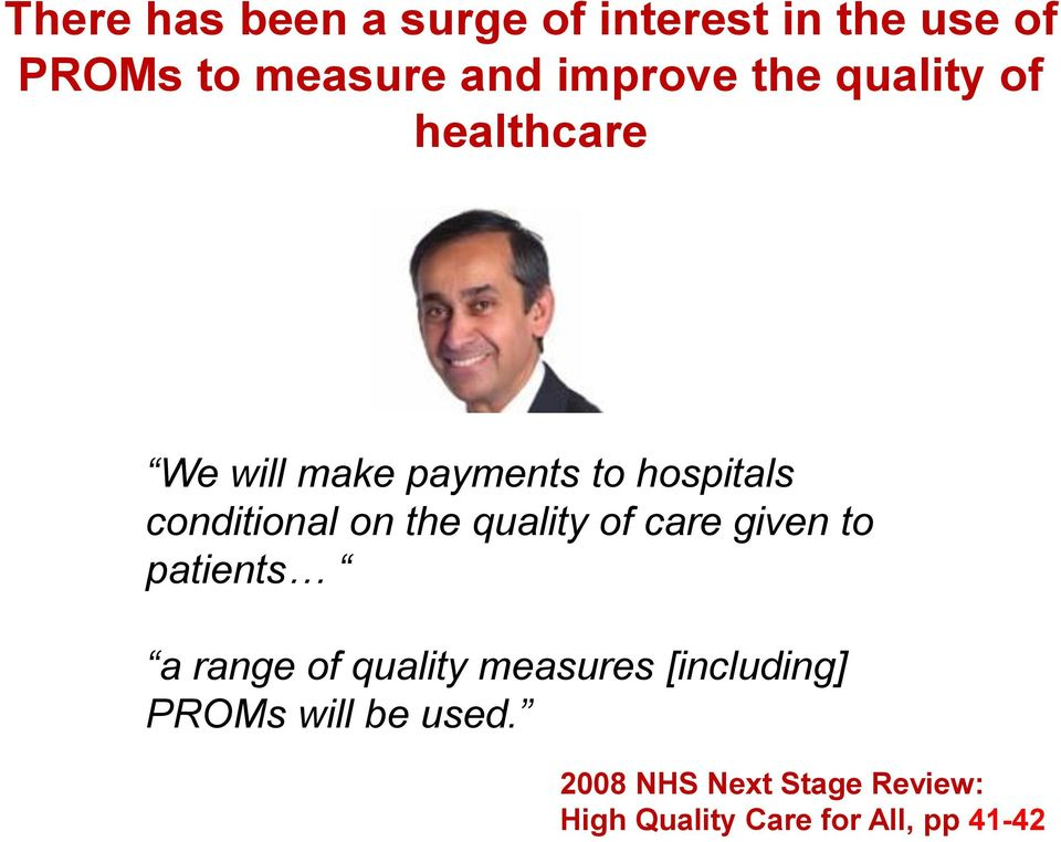the quality of care given to patients a range of quality measures [including]