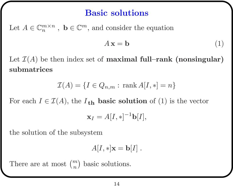 ] = n} For each I I(A), the I th basic solution of (1) is the vector the solution of the