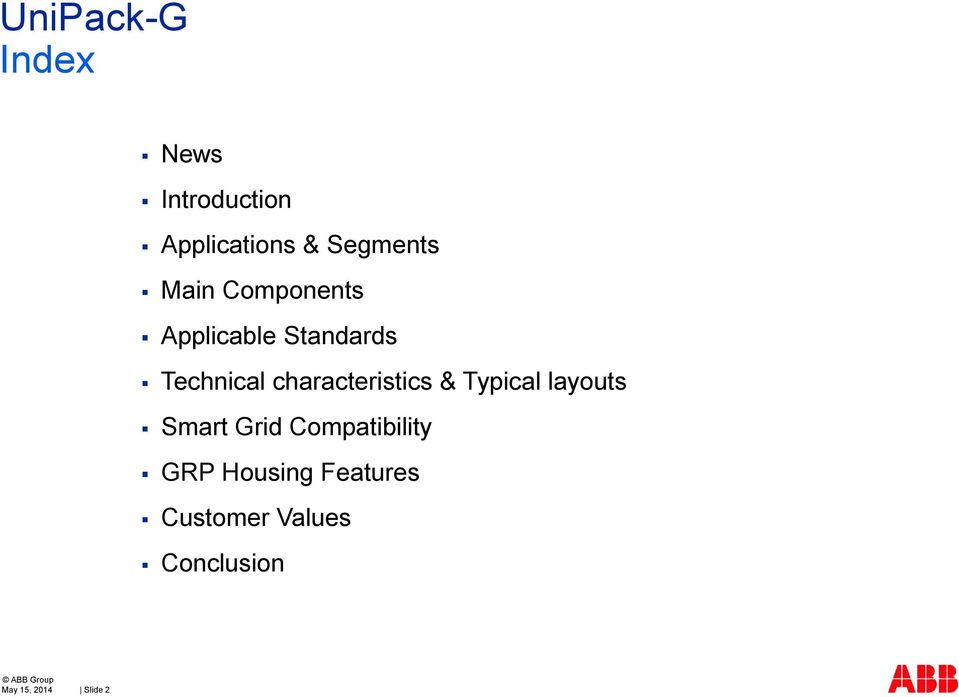 characteristics & Typical layouts Smart Grid