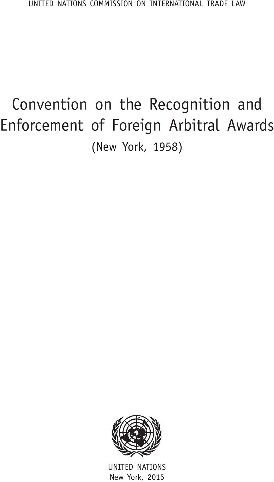 and Enforcement of Foreign Arbitral Awards