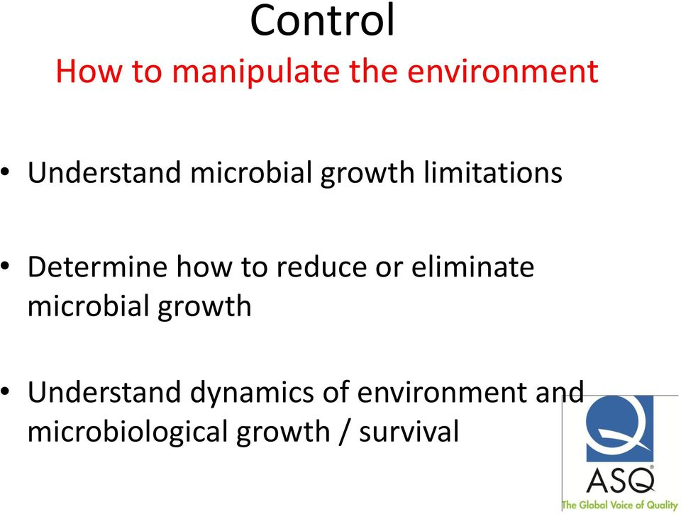 how to reduce or eliminate microbial growth
