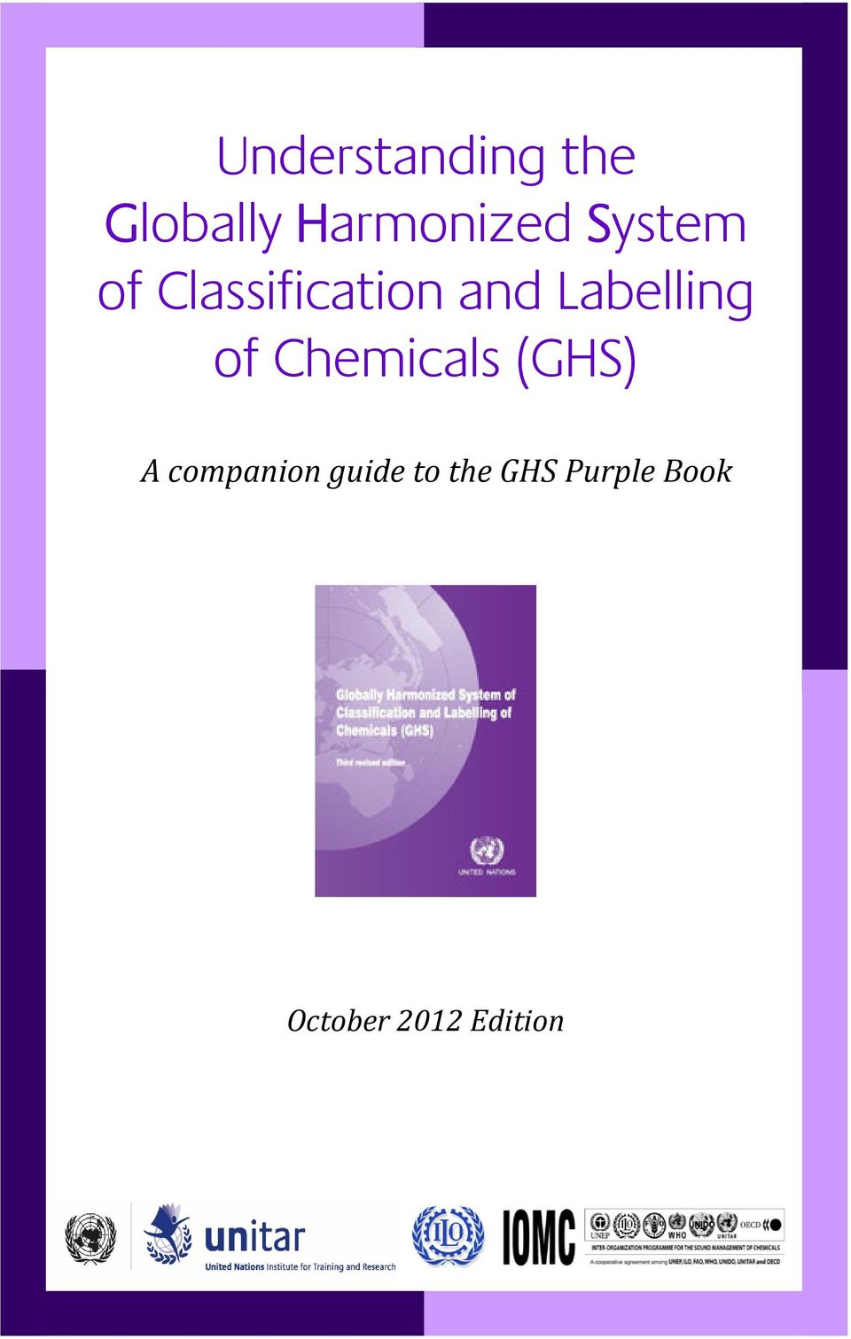 of Chemicals (GHS) A companion guide to