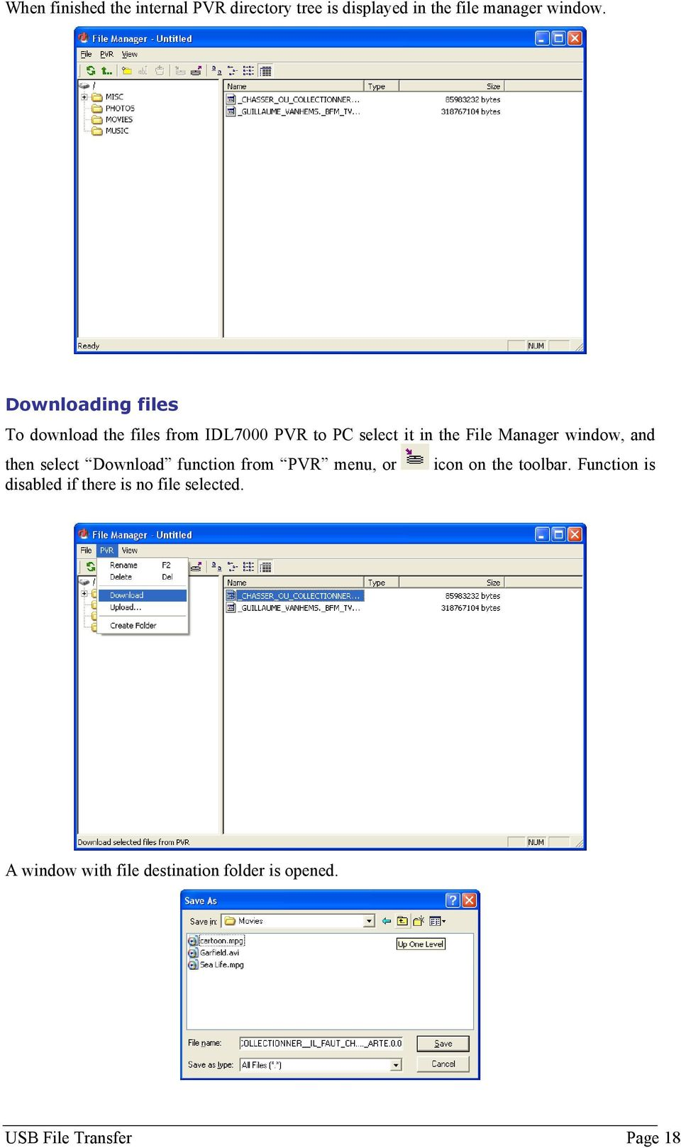 window, and then select Download function from PVR menu, or icon on the toolbar.