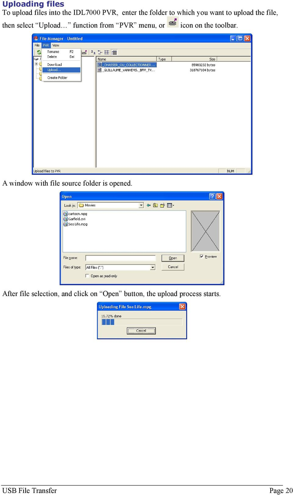 on the toolbar. A window with file source folder is opened.