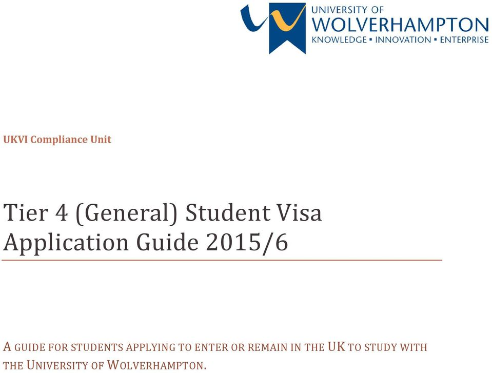 STUDENTS APPLYING TO ENTER OR REMAIN IN THE