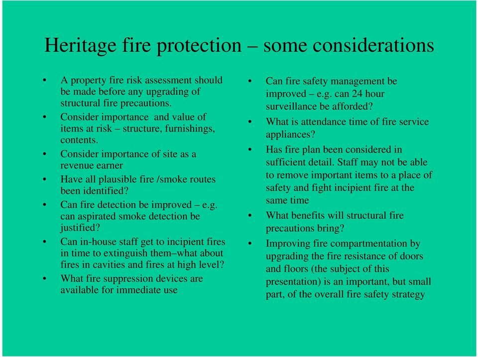 Can fire detection be improved e.g. can aspirated smoke detection be justified?