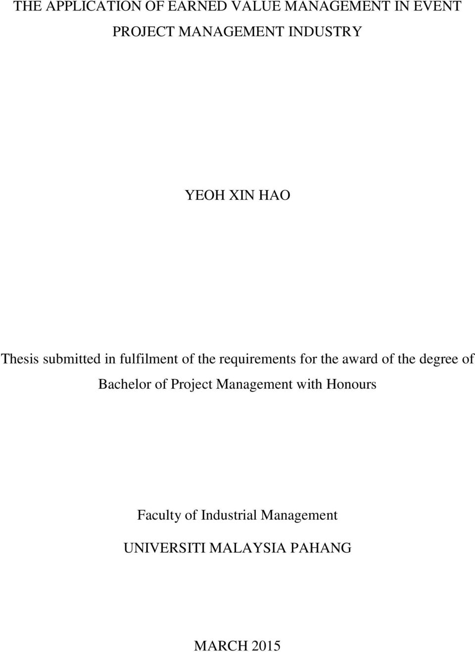 for the award of the degree of Bachelor of Project Management with