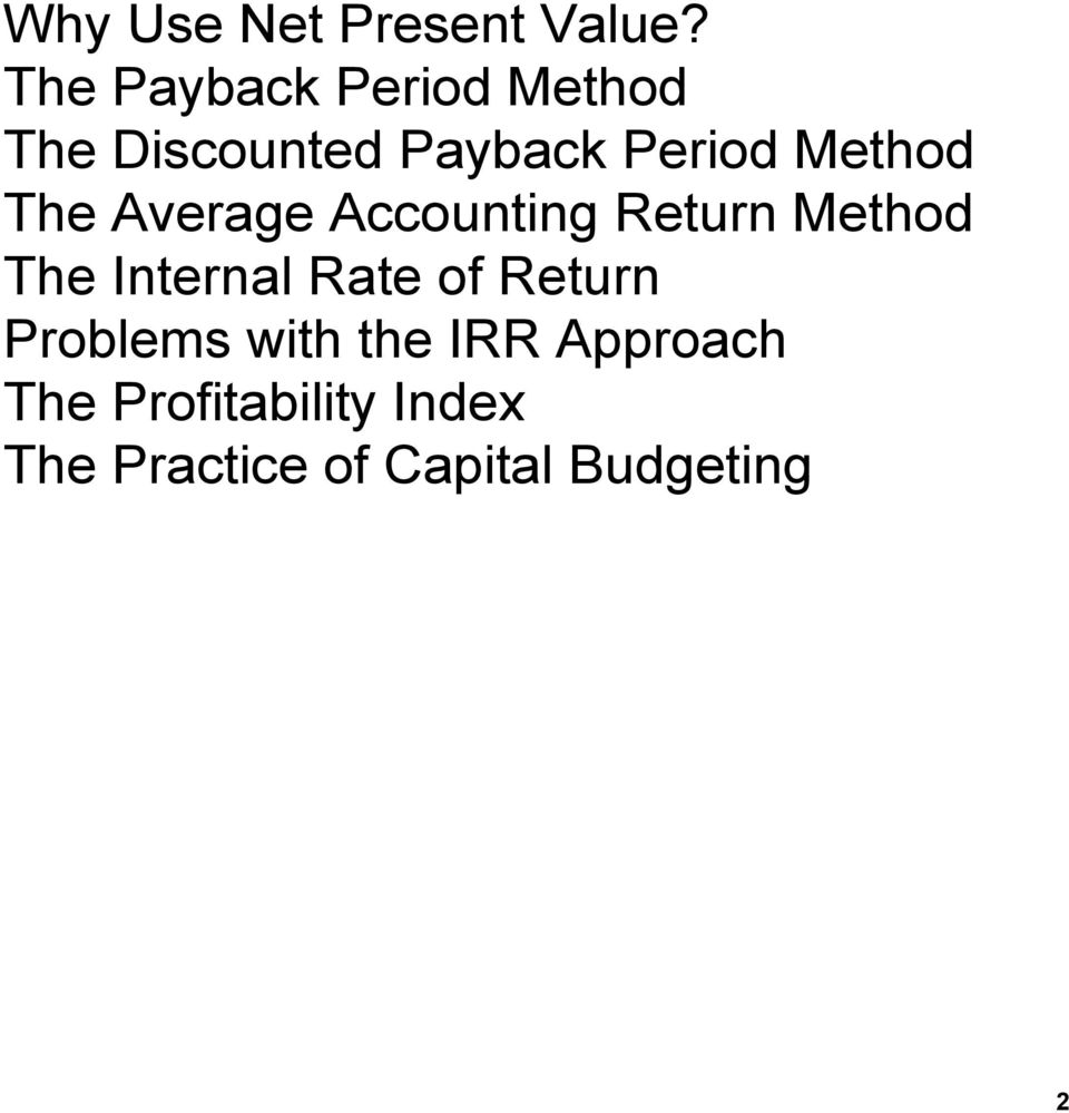 Method The Average Accounting Return Method The Internal Rate