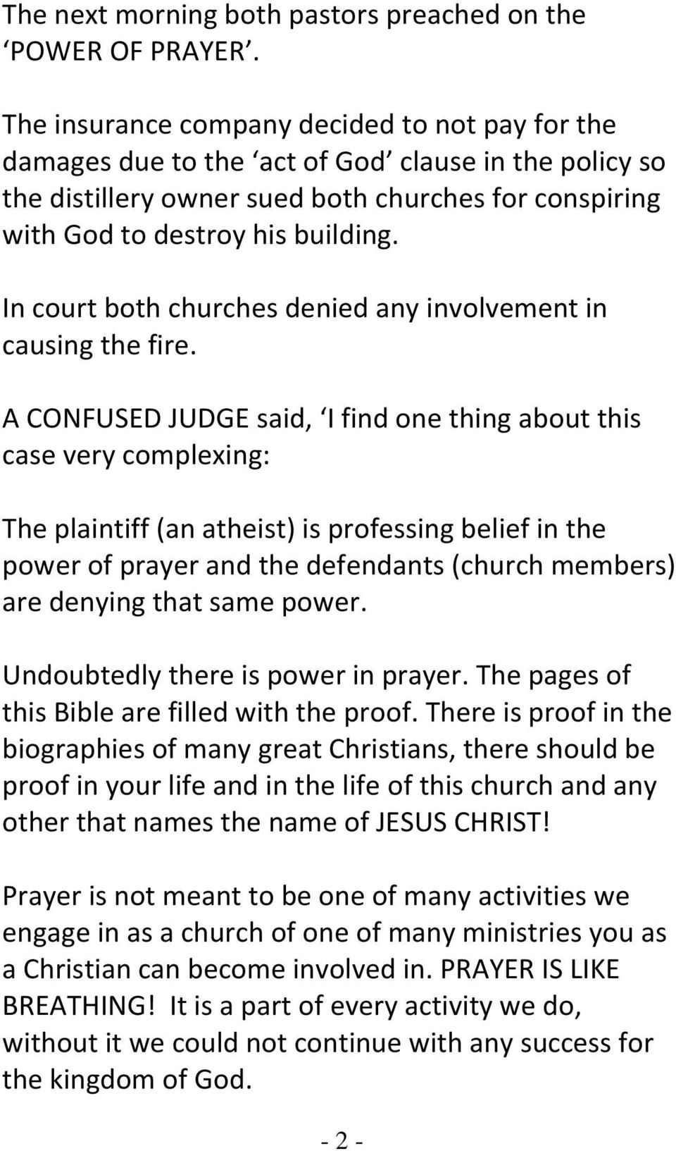 In court both churches denied any involvement in causing the fire.