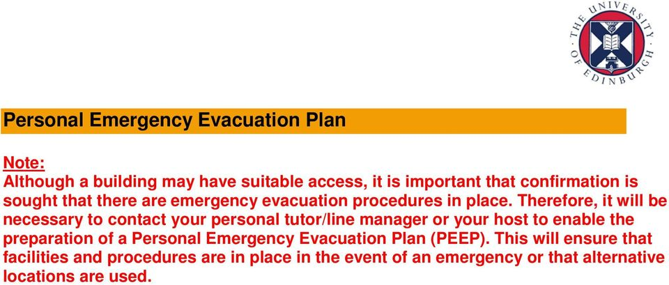 evacuation procedures in place.