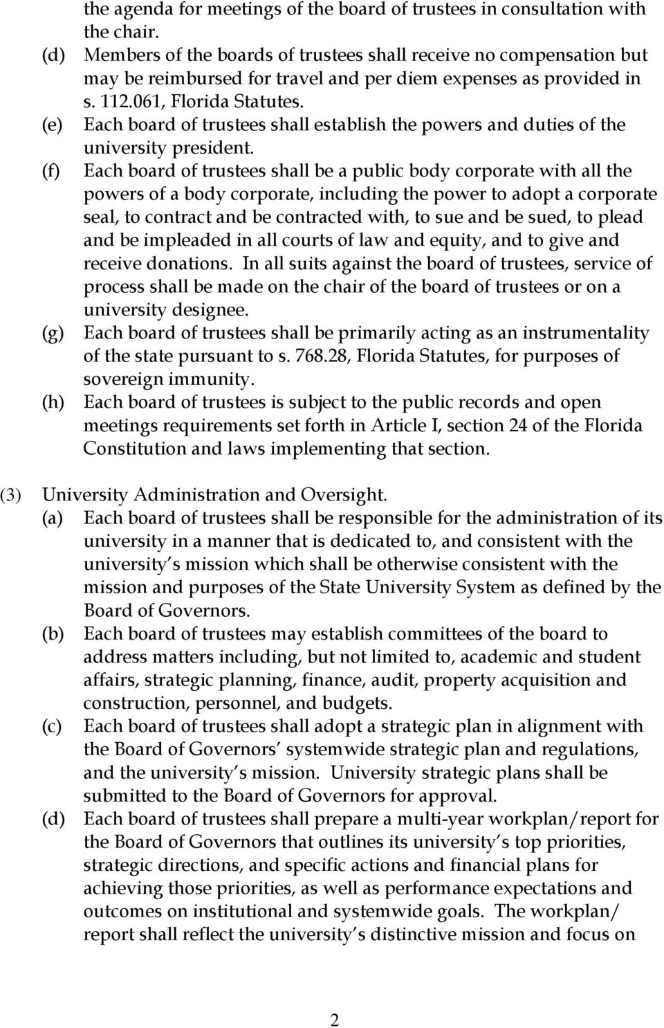 (e) Each board of trustees shall establish the powers and duties of the university president.