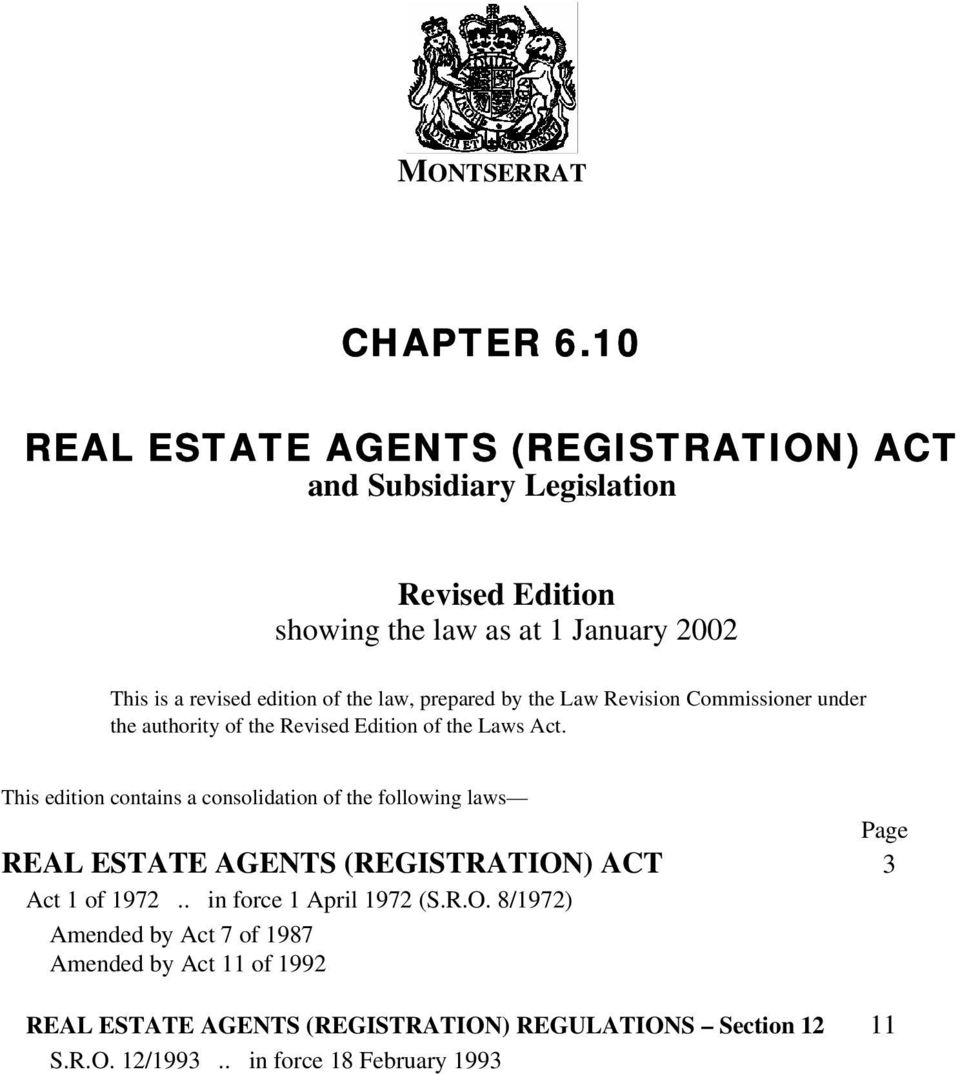 edition of the law, prepared by the Law Revision Commissioner under the authority of the Revised Edition of the Laws Act.