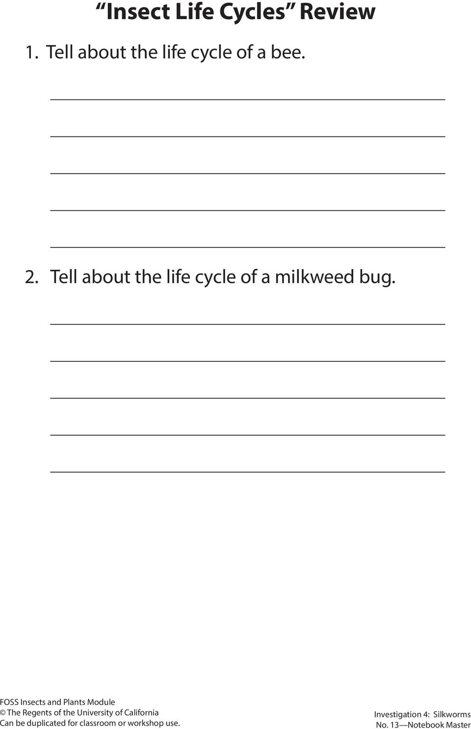 Tell about the life cycle of a milkweed