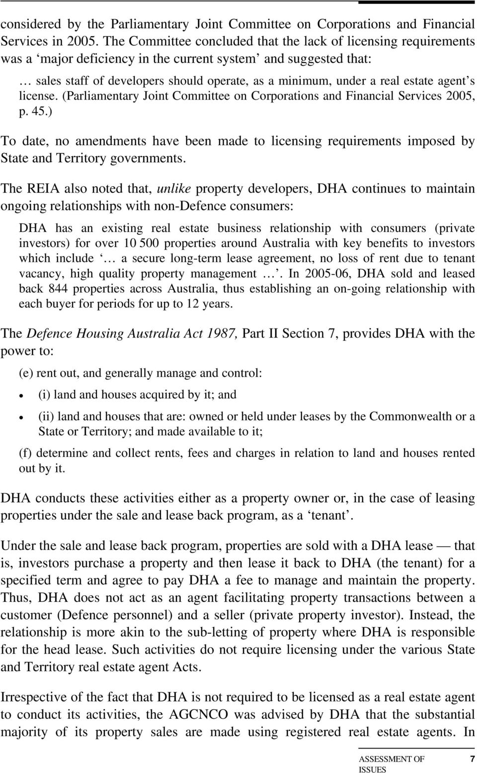 estate agent s license. (Parliamentary Joint Committee on Corporations and Financial Services 2005, p. 45.