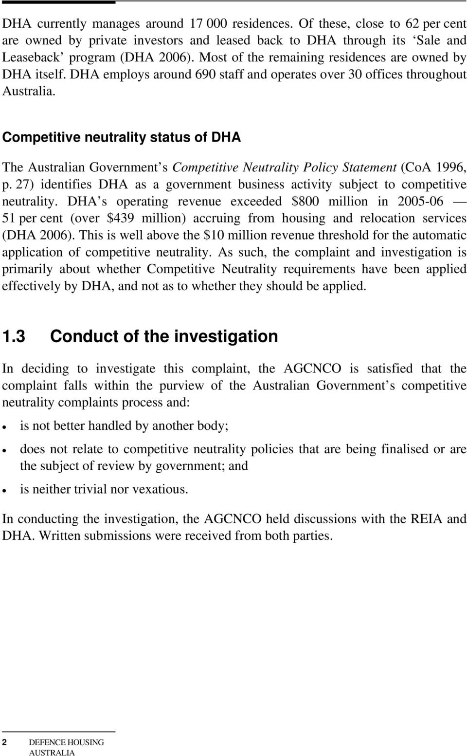 Competitive neutrality status of DHA The Australian Government s Competitive Neutrality Policy Statement (CoA 1996, p.