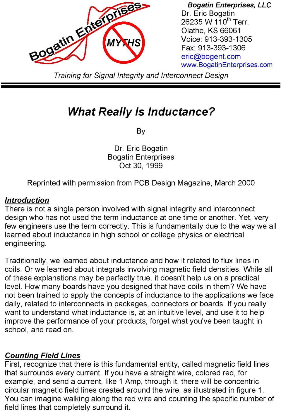 Eric Bogatin Bogatin Enterprises Oct 30, 1999 Reprinted with permission from PB Design Magazine, March 2000 Introduction There is not a single person involved with signal integrity and interconnect