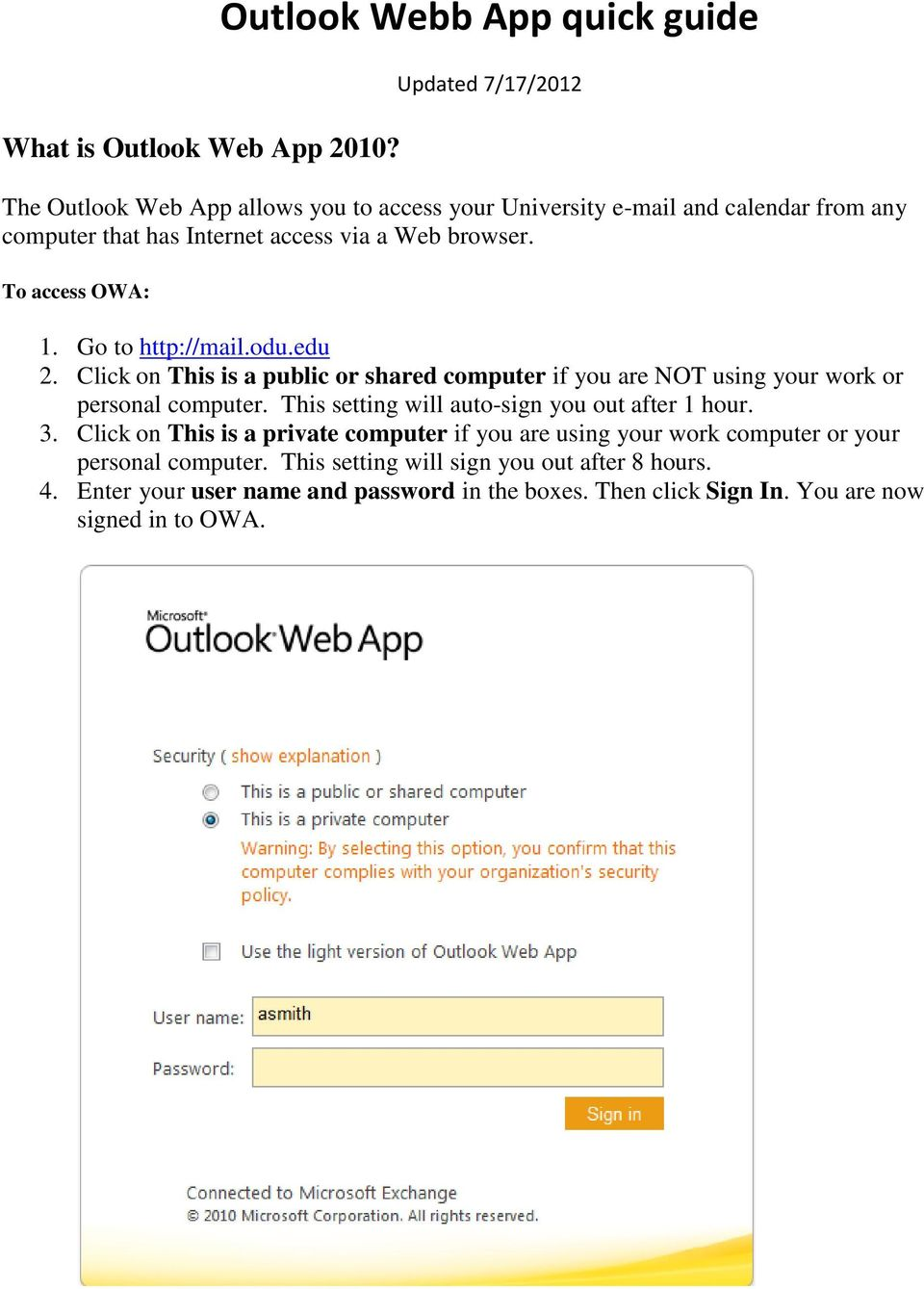access via a Web browser. To access OWA: 1. Go to http://mail.odu.edu 2.