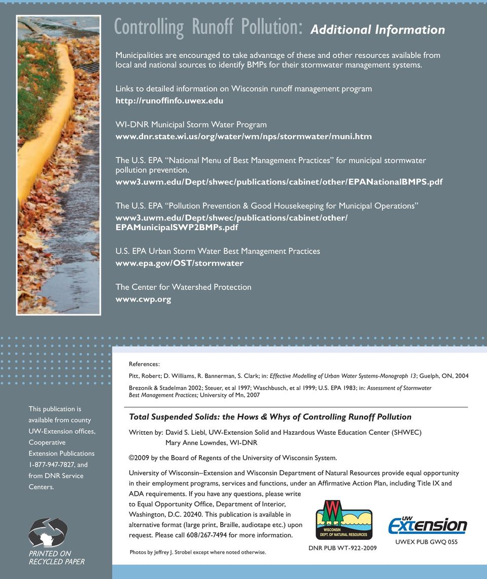 us/org/water/wm/nps/stormwater/muni.htm The U.S. EPA National Menu of Best Management Practices for municipal stormwater pollution prevention. www3.uwm.