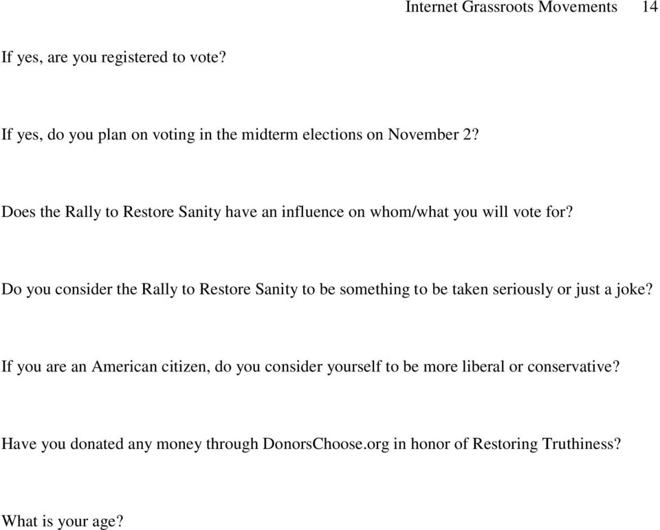 Does the Rally to Restore Sanity have an influence on whom/what you will vote for?