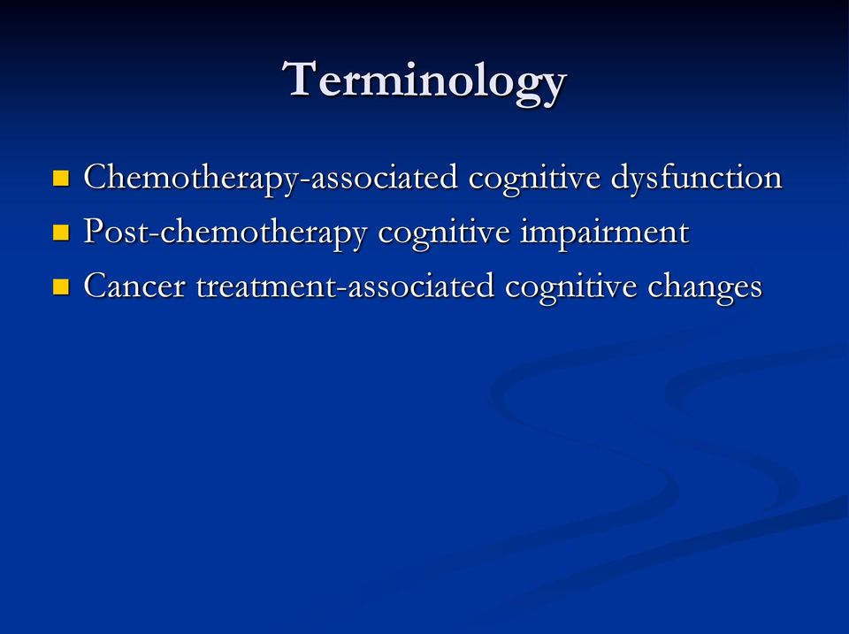 Post-chemotherapy cognitive