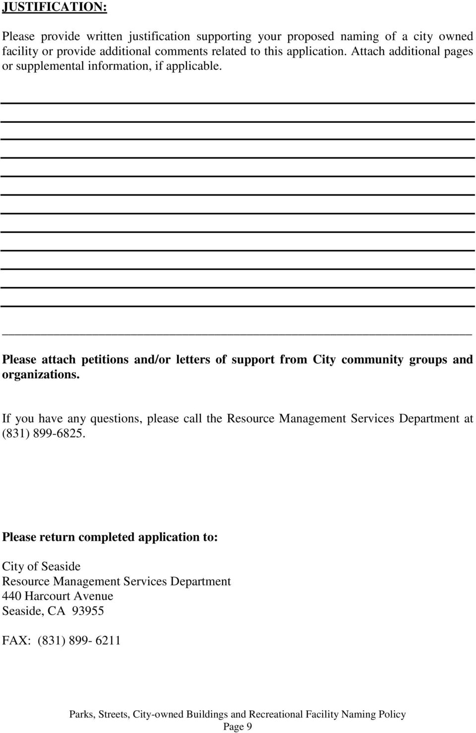 Please attach petitions and/or letters of support from City community groups and organizations.