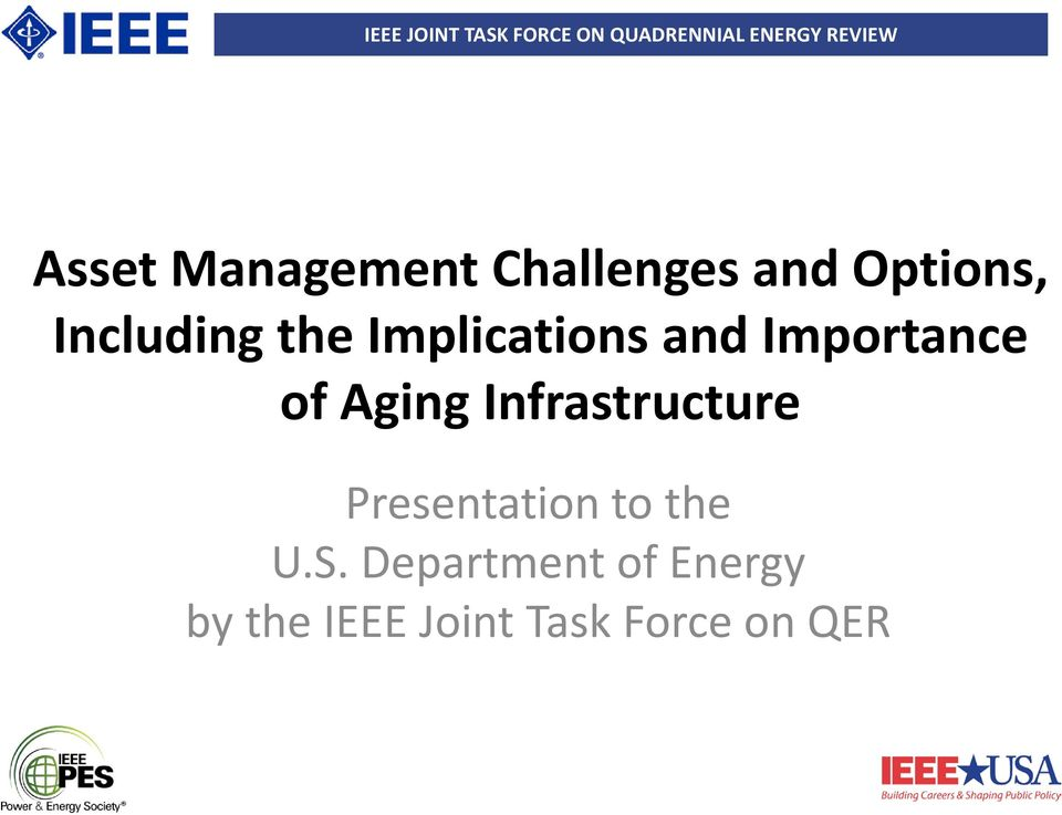 Aging Infrastructure Presentation to the U.S.