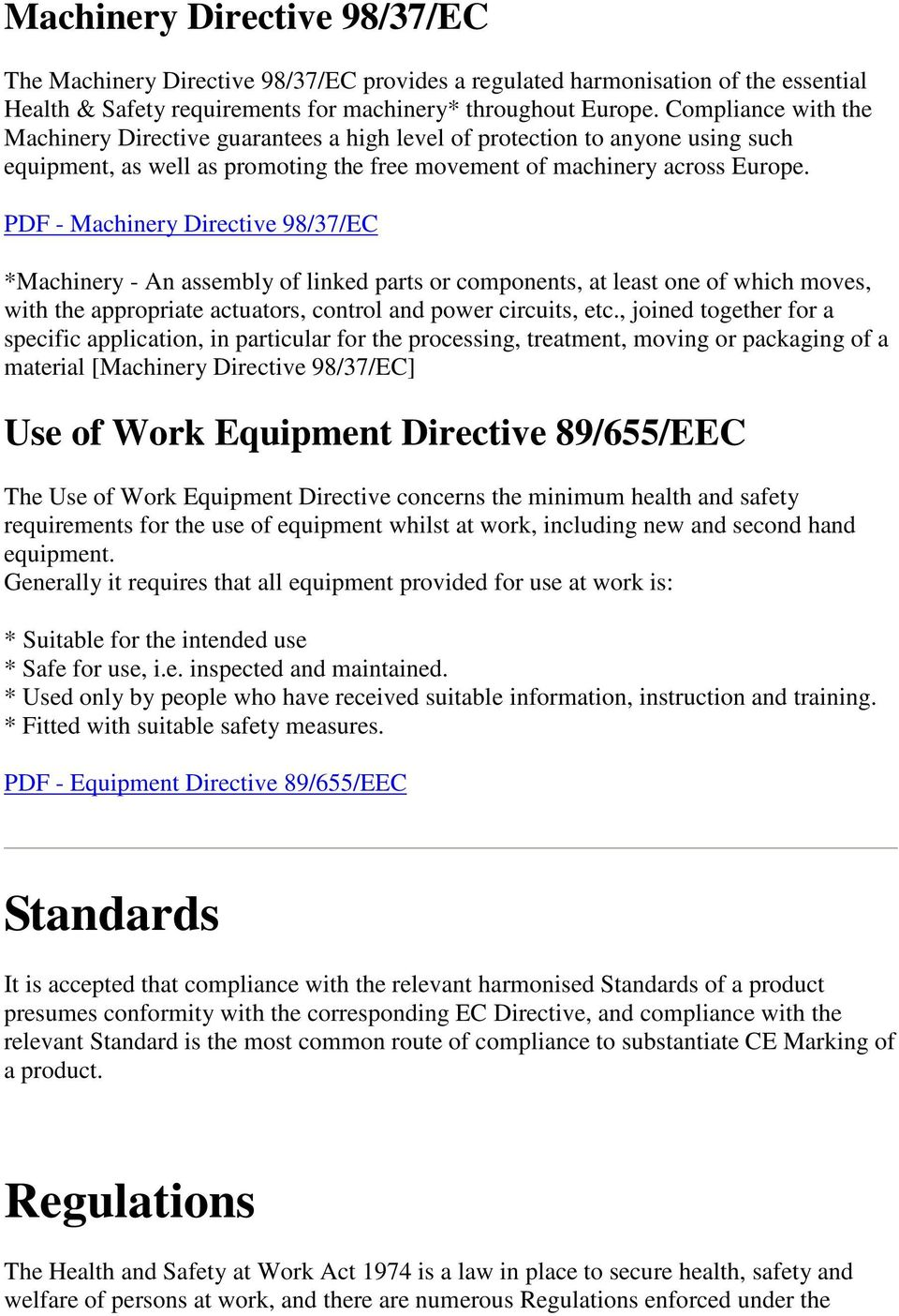 PDF - Machinery Directive 98/37/EC *Machinery - An assembly of linked parts or components, at least one of which moves, with the appropriate actuators, control and power circuits, etc.