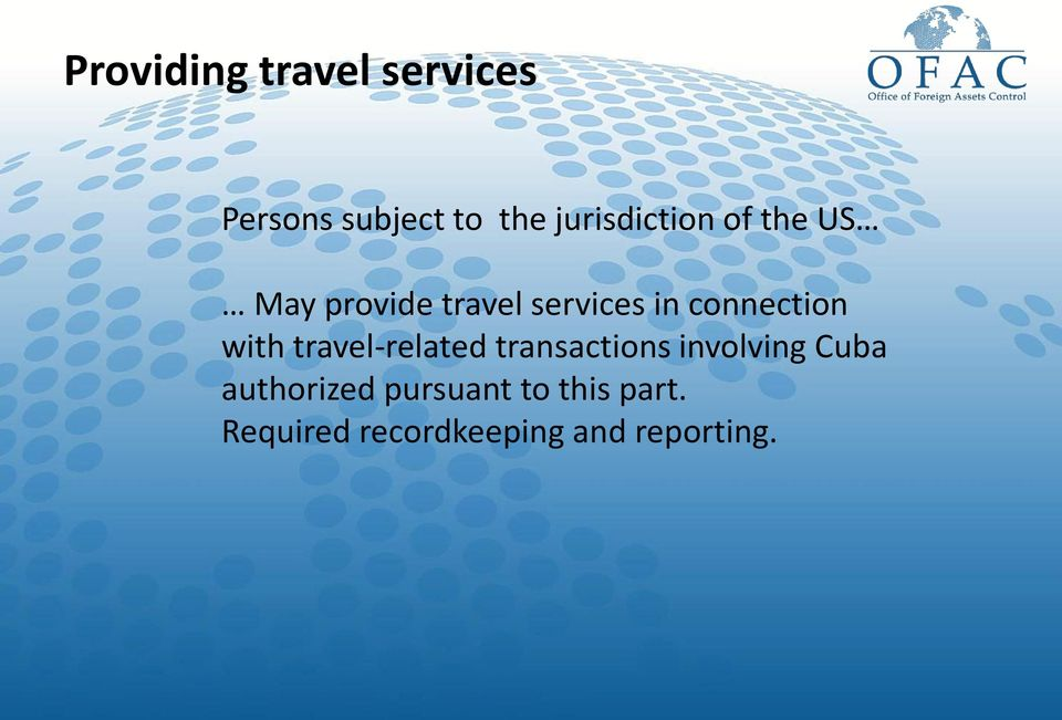 connection with travel-related transactions involving Cuba