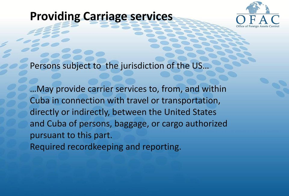 transportation, directly or indirectly, between the United States and Cuba of