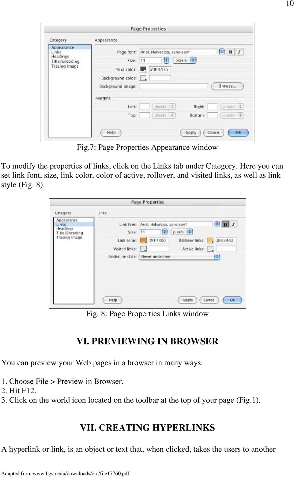 8: Page Properties Links window VI. PREVIEWING IN BROWSER You can preview your Web pages in a browser in many ways: 1. Choose File > Preview in Browser.