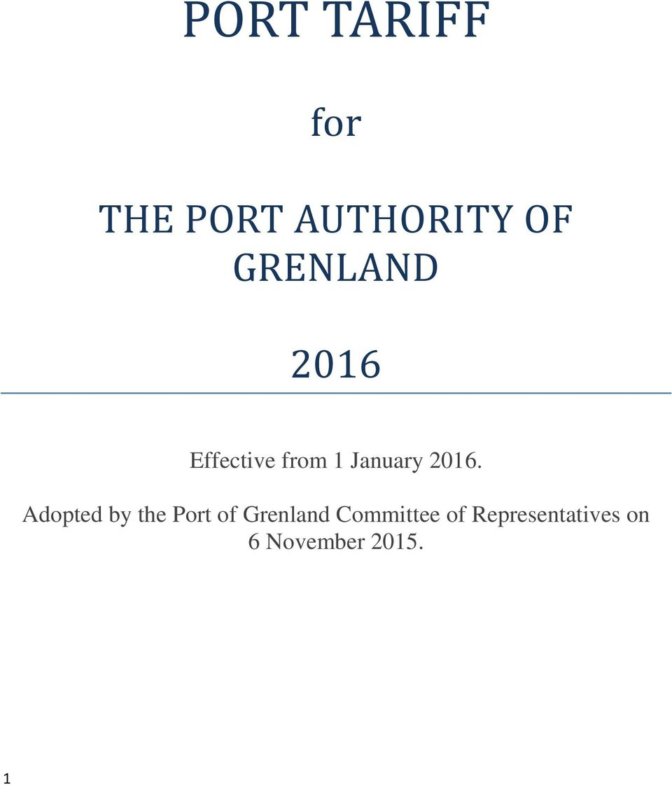 2016. Adopted by the Port of Grenland