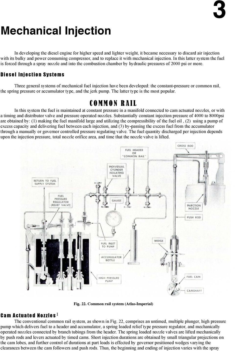 Fig 22 Common Rail System Atlas Imperial Pdf General Fuel Pressure Diagram D I E S L N J C T O Y M Three Systems Of Mechanical Injection Have Been Developed