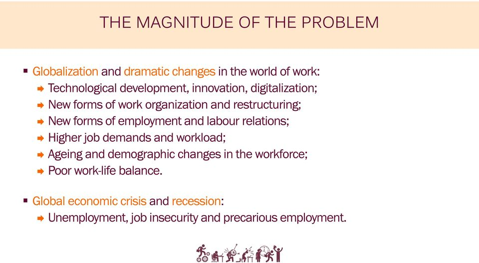 employment and labour relations; Higher job demands and workload; Ageing and demographic changes in the