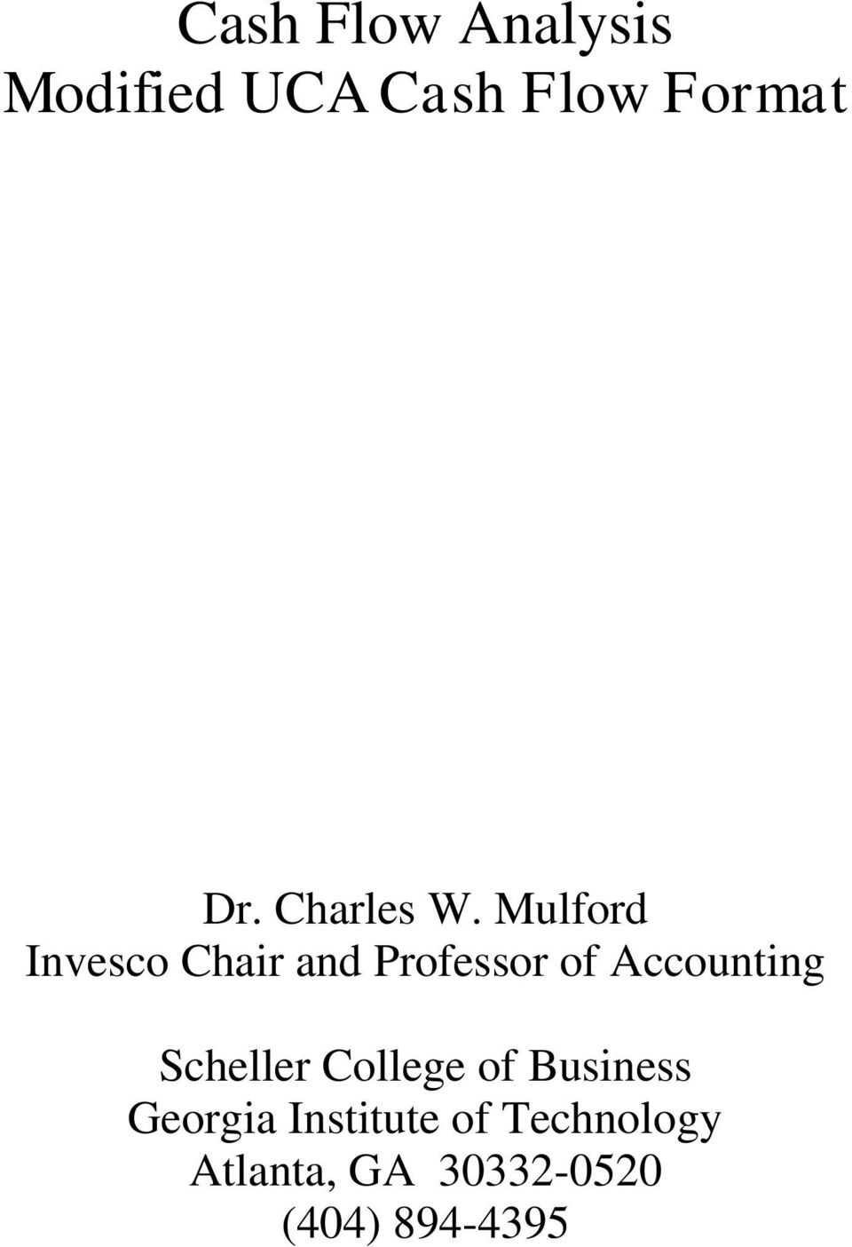 Mulford Invesco Chair and Professor of Accounting
