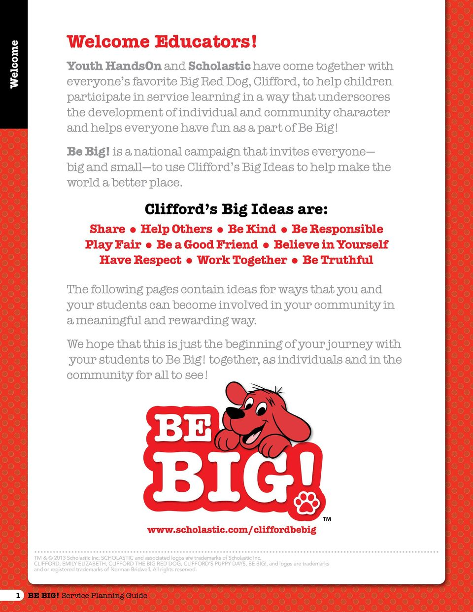 individual and community character and helps everyone have fun as a part of Be Big!