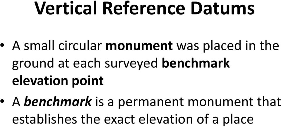 benchmark elevation point A benchmark is a
