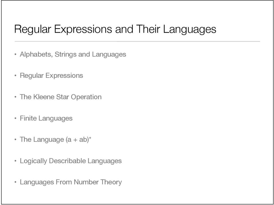 Star Operation Finite Languages The Language (a + ab)*