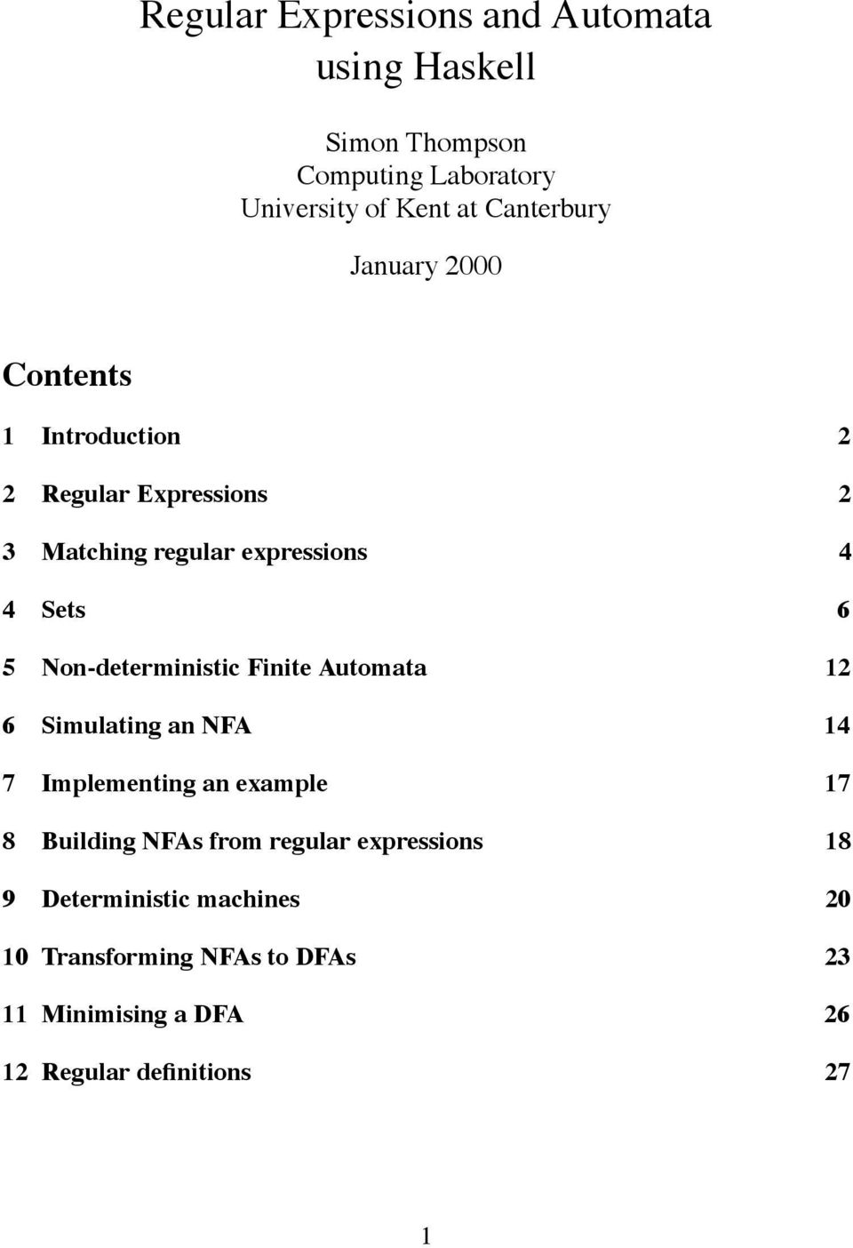 Non-deterministic Finite Automata 12 6 Simulating an NFA 14 7 Implementing an example 17 8 Building NFAs from