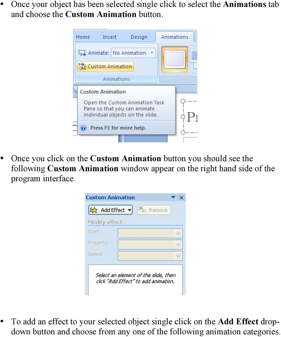 Once you click on the Custom Animation button you should see the following Custom Animation window appear