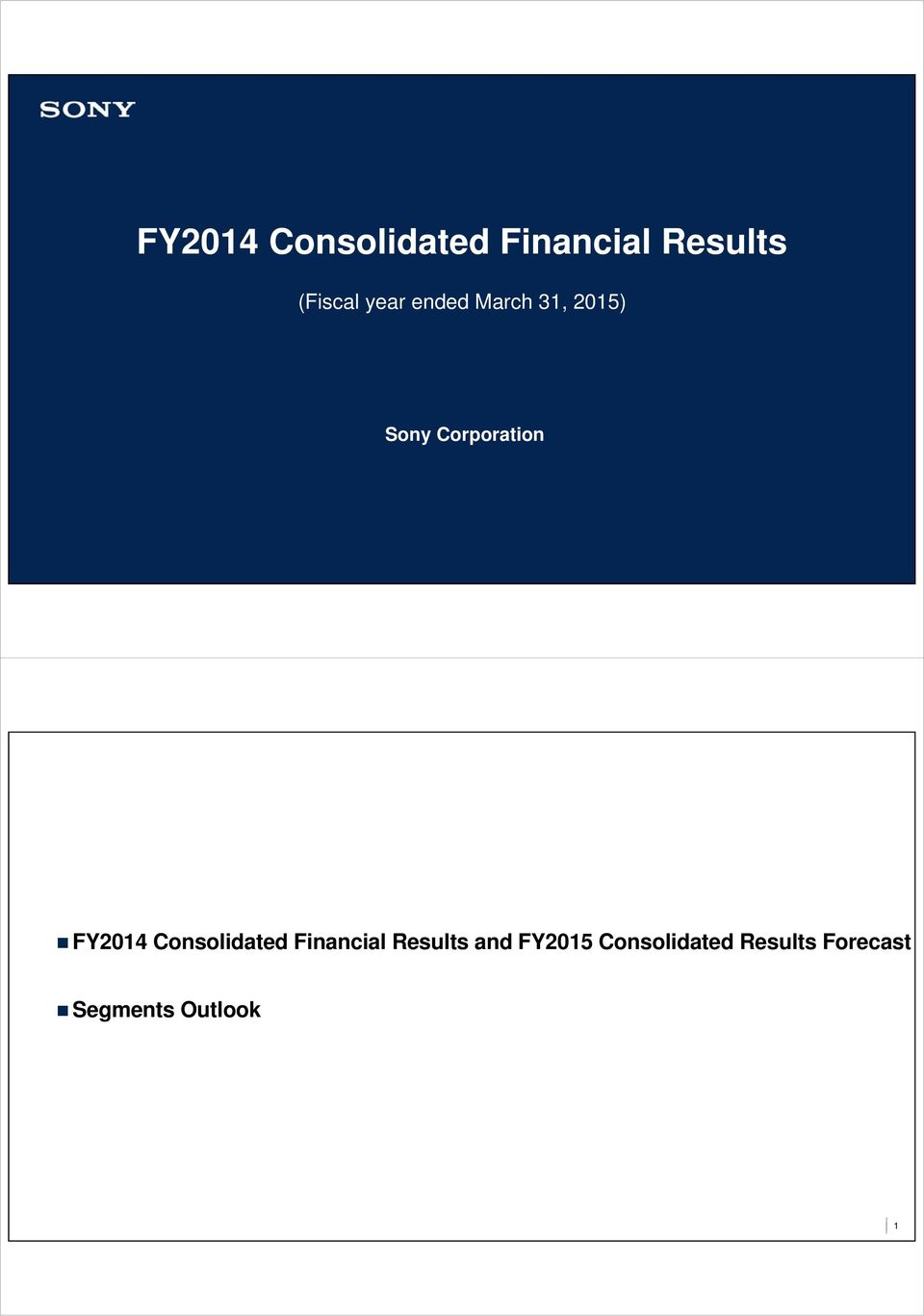 FY214 Consolidated Financial Results and