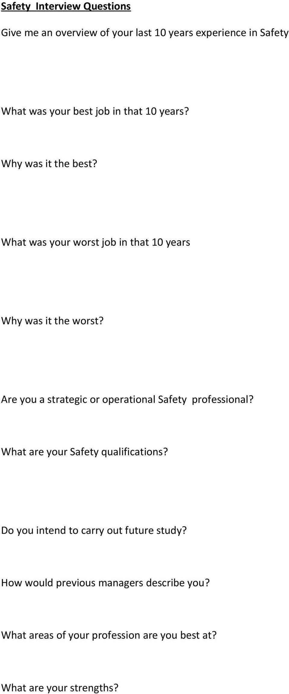 Are you a strategic or operational Safety professional? What are your Safety qualifications?