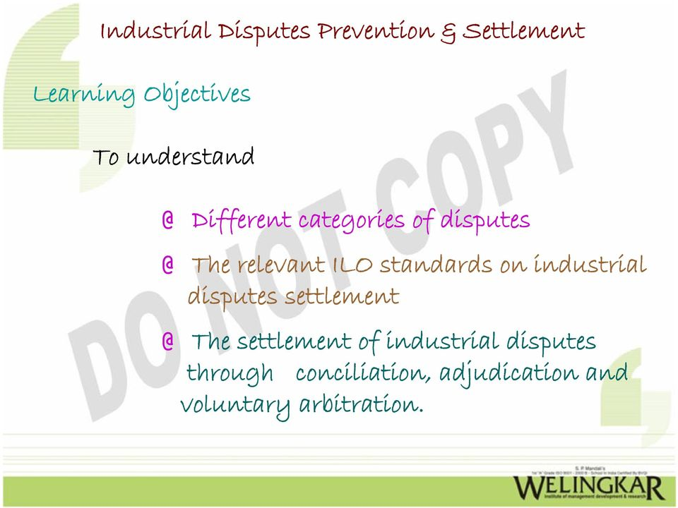 disputes settlement @ The settlement of industrial